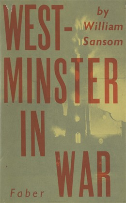 Photo:Sansom's classic account of Westminster in the Blitz